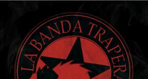 La Banda Trapera Del Río